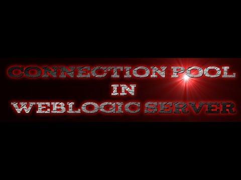 connection pool in weblogic server