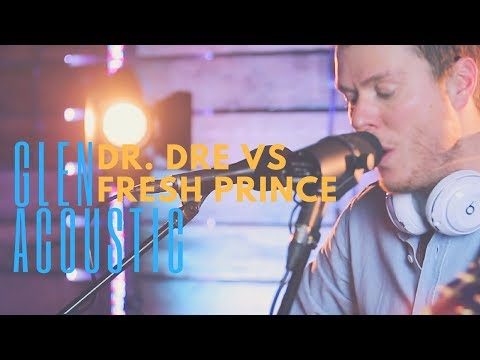 Glen Acoustic // Dr. Dre Vs Fresh Prince // Book Now at Warble Ents