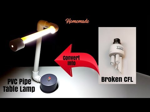 Convert Broken CFL into PVC Pipe Table Lamp - Homemade | DIY
