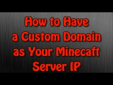 How to Get a Custom IP For Your Minecraft Server [FREE]