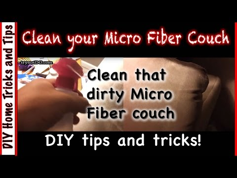 Diy Home How To Clean Your Microfiber Couch
