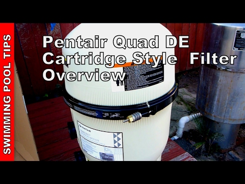 Pentair QUAD D.E.® Cartridge Style Filter Overview