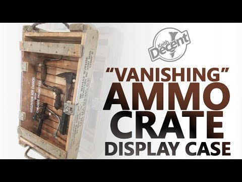 DIY AMMO CRATE DISPLAY CASE - a Decent project
