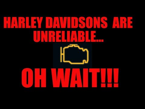 Harley Davidsons Are Unreliable....OH WAIT?!?