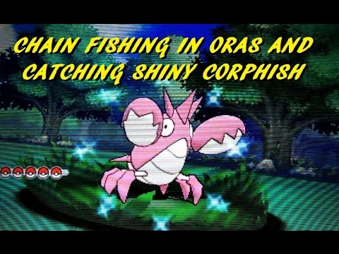 CHAIN FISHING SHINY CORPHISH ENCOUNTER POKEMON OMEGA RUBY ALPHA SAPPHIRE ORAS EASIEST METHOD SHINY