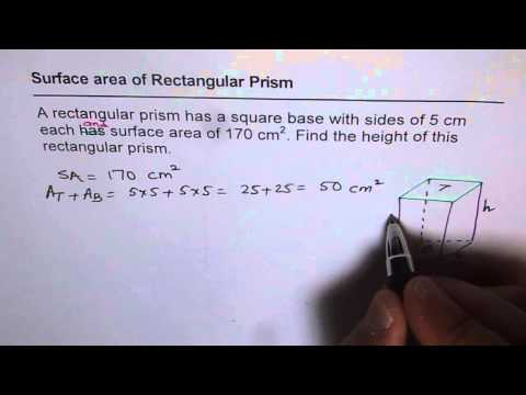 13 Height of Rectangular Prism From Given Surface Area and Base