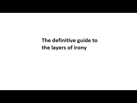 Layers of irony explained