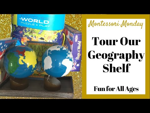 How to Teach Geography to Toddlers, Preschoolers, Elementary at Home - Montessori Geography Shelf