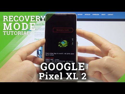 How to Boot Into Recovery Mode in GOOGLE Pixel XL 2 - Google Recovery System