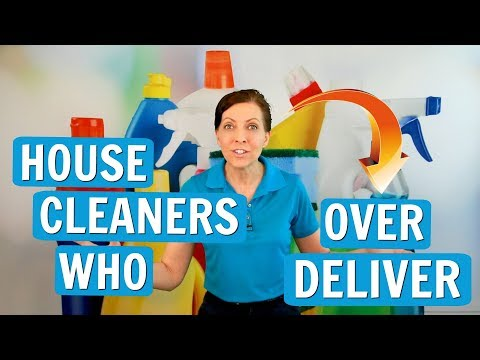 The Risks of Over-Delivering on House Cleaning