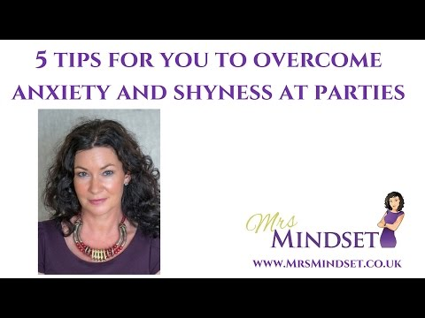 How to Overcome Anxiety & Shyness at Parties - 5 easy tips