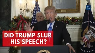 President Trump slurs in Jerusalem speech: