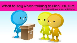 What to say when talking to Non-Muslim?