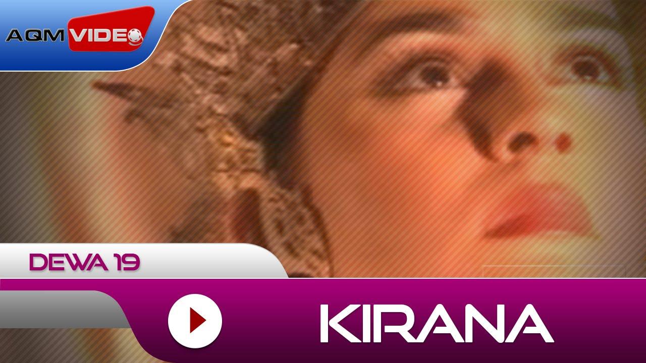Download Dewa 19 - Kirana MP3 Gratis