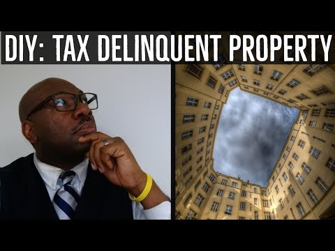 DIY: Delinquent Property Taxes - Do This!