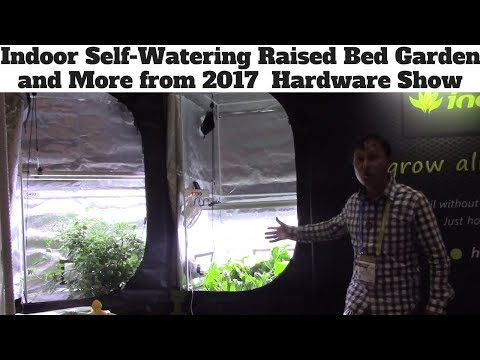 Indoor Self Watering Raised Bed Garden + More from 2018 National Hardware Show