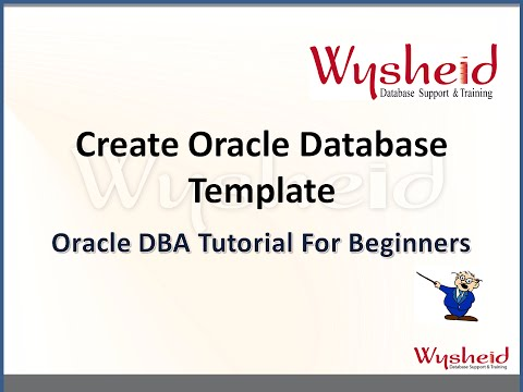 Steps to create oracle database  template | managing database templates