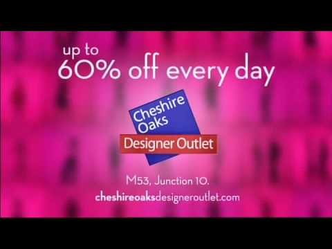 Cheshire Oaks Designer Outlet 2009 Advert