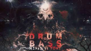 THE MOST EXPLOSIVE DRUM AND BASS MIX 2017 ---1,5 HOUR OF HARD DNB IN HQ--- Mixed by Font