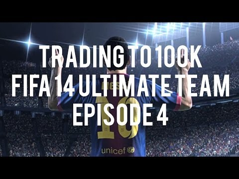 Trading to 100k FUT 14 #4.