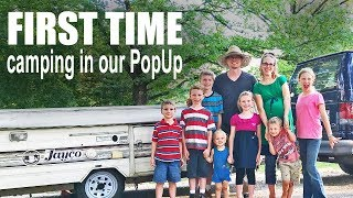 FIRST TRIP in the POP UP CAMPER! {Large Family Camping}