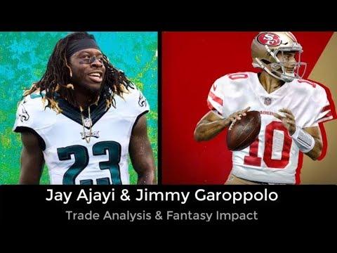 Jay Ajayi & Jimmy Garoppolo Trades and Fantasy Impact