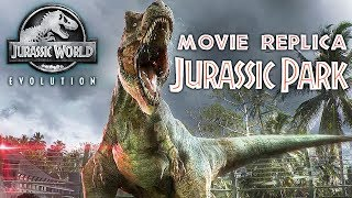 Jurassic World Evolution: Jurassic Park  Recreation! (movie Replica)