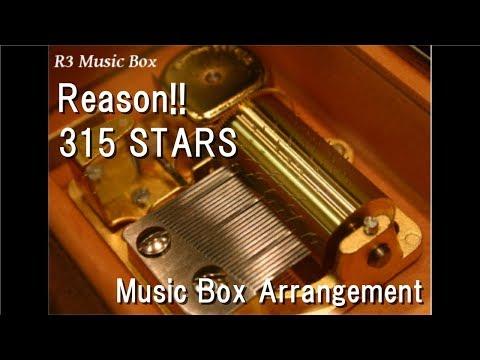 Reason!!/315 STARS [Music Box] (Anime
