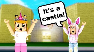 she built me a castle roblox welcome to bloxburg robl