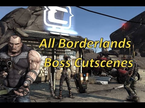 All The Borderlands Boss Cutscenes In Order | Normal And DLC |