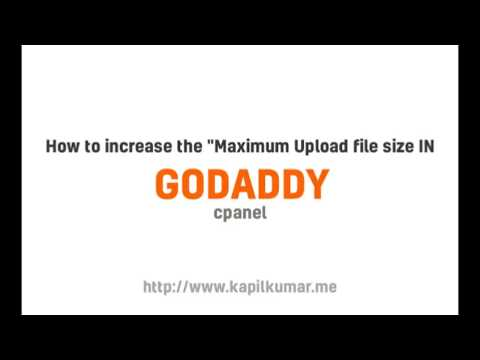 How to increase upload file limit on godaddy shared hosting