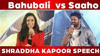 Shraddha Kapoor Speech |Saaho Press Meet In chennai |C5D