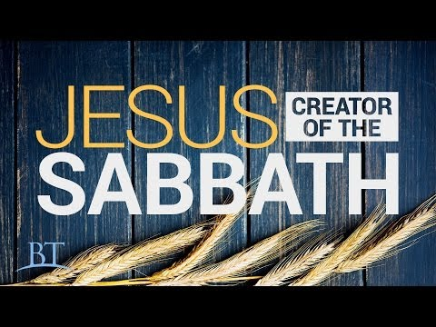 Beyond Today -- Jesus: Creator of the Sabbath