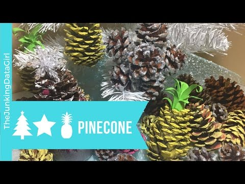 3 DIY Pinecone Christmas Ornaments Pineapple Pinecone, Pinecone Star and a Pinecone Christmas Tree