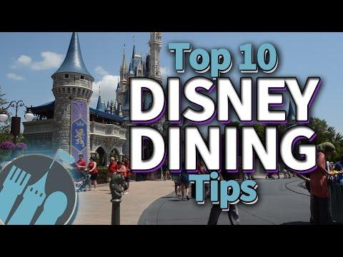 Top 10 Disney Dining Tips!