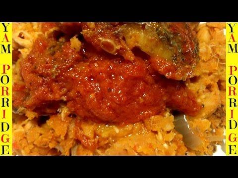 How to Make Yam Porridge   Yam Porridge   Nigerian Asaro   Yummieliciouz Food Recipes