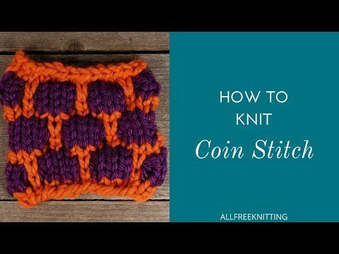 How to Knit the Coin Stitch