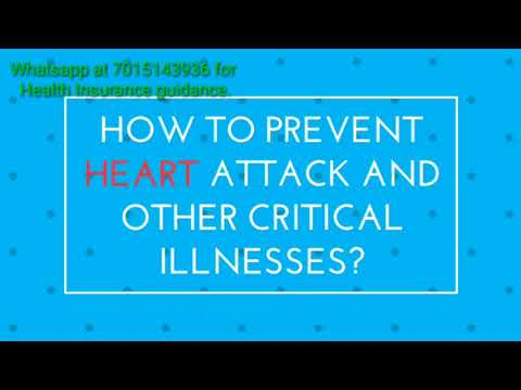 How can we Prevent Heart Attack and Other Critical illnesses?  Health Insurance Sahi Hai