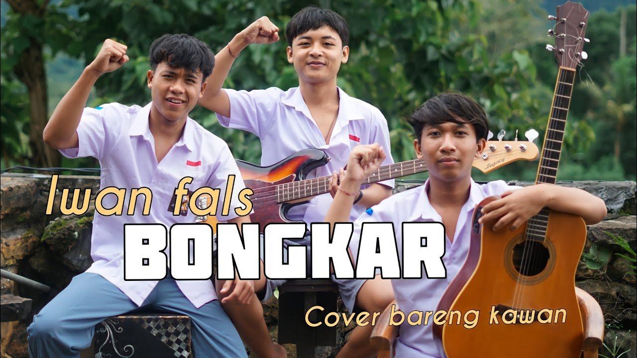 Bongkar - Iwan Fals ( Gusti Bisma Cover bareng kawan)