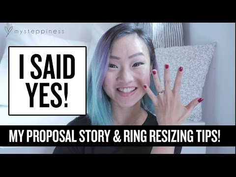 My Proposal Story & Ring Resizing Tips!