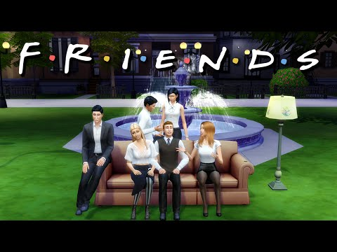 FRIENDS TV SHOW INTRO   The Sims 4