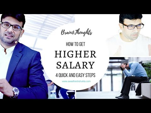How to get Higher salary?| Negotiating a Salary Raise vs. Getting offered a Salary Raise?