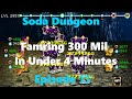 Soda Dungeon - Farming 300 Mil Gold in Under 4 Minutes - #13