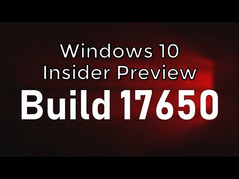 Windows 10 Insider Preview Build 17650 RS5 Skip Ahead