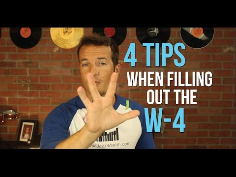 4 Tips for filling out the W-4