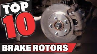Best Brake Rotor In 2021 - Top 10 Brake Rotors Review