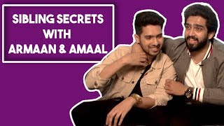 Armaan Malik And Amaal Malik Reveal Each Other's Secrets In The Sibling's Secrets Game | POP Diaries