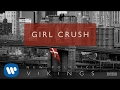 New Politics Girl Crush Audio