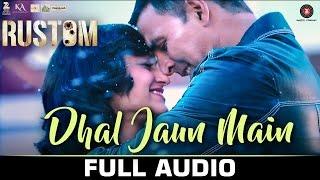 Dhal Jaun Main  Rustom | Akshay Kumar | ileana D