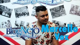 Blognejo Entrevista - Marcello Vox
